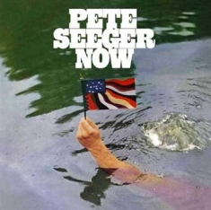 Seeger Pete - Rainbow Race/Now/Young Vs Old