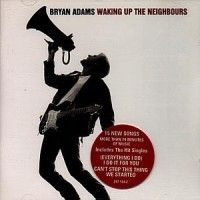 Bryan Adams - Waking Up The...