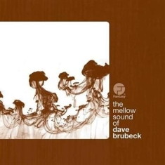 Brubeck Dave - Mellow Sound Of Dave Brubeck
