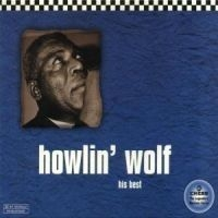 Howlin' Wolf - Chess Masters - His Best