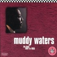 Waters Muddy - Chess Masters - His Best 47-65