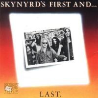 Lynyrd Skynyrd - First And Last