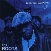 Roots - Do You Want More i gruppen CD / Hip Hop hos Bengans Skivbutik AB (561739)