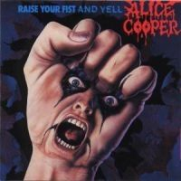 Cooper Alice - Raise Your Fist And Yell