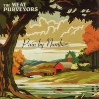 Meat Purveyors - Pain By Numbers