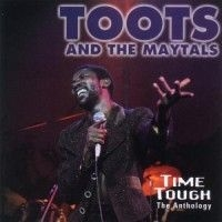 Toots & The Maytals - Anthology