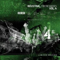 V/A - Industrial For The Masses Vol.4