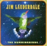 Lauderdale Jim - Hummingbirds