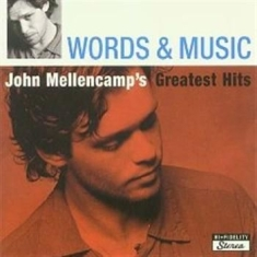 Mellencamp John - Words & Music/Greate