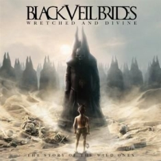 Black Veil Brides - Wretched And Divine - The Story Of