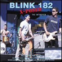 Blink-182 - Blink 182 X-Posed (Interview Cd)
