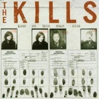 Kills The - Keep On Your Mean Si