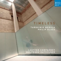Lautten Compagney - Timeless - Music By Merula And Glas