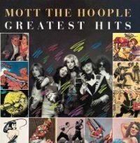 Mott The Hoople - Best Of