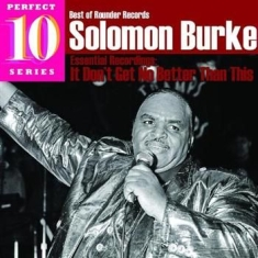 Burke Solomon - It Don't Get Any Better Than This