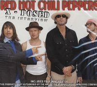 Red Hot Chili Peppers - X-Posed (Interview Cd)