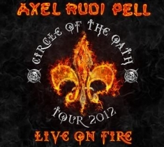 Pell Axel Rudi - Live On Fire