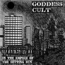 Goddess Cult - In The Empire Of The Setting Sun