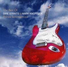 Dire Straits/Mark Knopfler - Private Investigations - Best