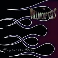 Hellacopters - Payin' The Dues
