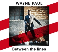 Paul Wayne - Between The Lines