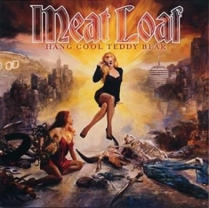 Meat Loaf - Hang Cool Teddy Bear