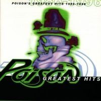 Poison - Greatest Hits 86-96