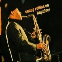 Rollins Sonny - On Impulse