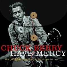 Chuck Berry - Have Mercy - Compl Chess Rec 69-74