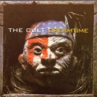 Cult The - Dreamtime