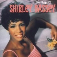 Shirley Bassey - Magic Of