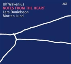Wakenius Ulf - Notes From The Heart