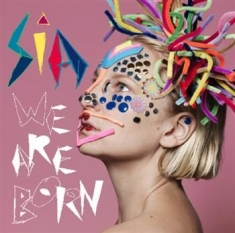 Sia - We Are Born