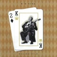 BB King - Deuces Wild