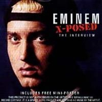 Eminem - X-Posed (Interview Cd)