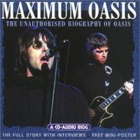 Oasis - Maximum Oasis (Interview Cd)