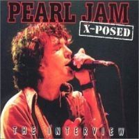 Pearl Jam - X-Posed (Interview Cd)