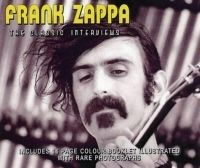 Frank Zappa - Classic Interviews (Interview Cd)