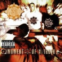 Gang Starr - Moment Of Truth