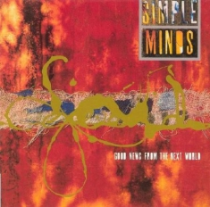 Simple Minds - Good News From The