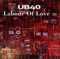 UB40 - Labour Of Love 3