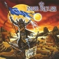 Mob Rules - Savage Land