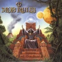 Mob Rules - Temple Of Two Suns
