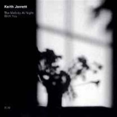 Jarrett, Keith - The Melody At Night, With You