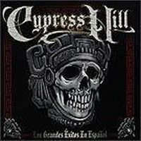 Cypress Hill - Los Grandes Exitos E