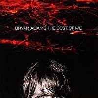 Bryan Adams - Best Of Me