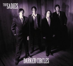 Sadies - Darker Circles