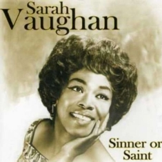 Sarah Vaughan - Sinner Or Saint
