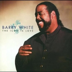 Barry White - Icon Is Love