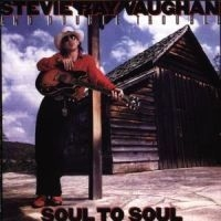 Vaughan Stevie Ray - Soul To Soul /R+